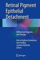 Retinal pigment epithelial detachment : differential diagnosis and therapy