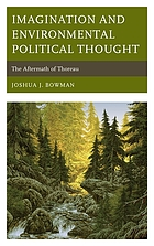 Imagination and environmental political thought : the aftermath of Thoreau