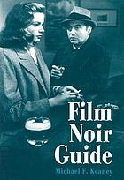 Film noir guide : 745 films of the classic era, 1940-1959