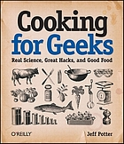 Cooking for geeks : real science, great hacks, and good food