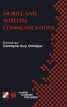 Mobile and wireless communications : IFIP TC6/WG6.8 Working Conference on Personal Wireless Communications (PWC'2002) October 23-25, 2002, Singapore