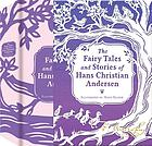 Fairy tales and stories of hans christian andersen.