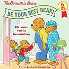 The Berenstain Bears : be your best bear!