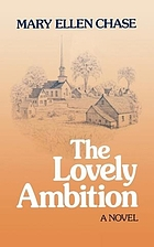 The lovely ambition : a novel