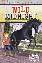 Wild Midnight : an Emily story