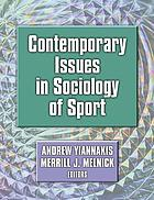 Contemporary issues in sociology of sport