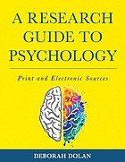 A research guide to psychology : print and electronic sources