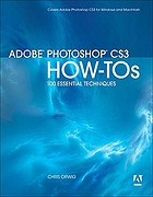 Adobe Photoshop CS3 how-tos : 100 essential techniques