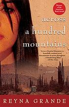 Across a hundred mountains : a novel