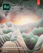 Adobe Audition CC classroom in a book : the official training workbook from Adobe