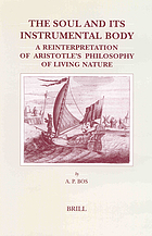 The soul and its instrumental body : a reinterpretation of Aristotle's philosophy of living nature