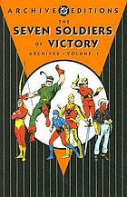 The Seven Soldiers of Victory archives. Volume 1