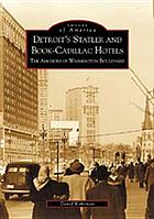 Detroit's Statler and Book-Cadillac hotels : the anchors of Washington Boulevard