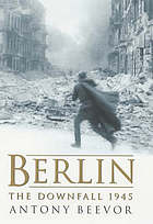 Berlin : the downfall 1945