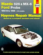 Mazda 626 and MX-6, Ford Probe automotive repair manual