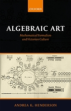 Algebraic art : mathematical formalism and Victorian culture