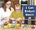 I can reduce waste