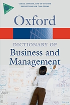 A dictionary of business and management.