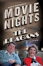 Movie nights with the Reagans : a memoir