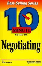 10 minute guide to negotiating