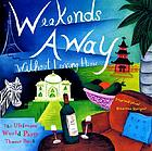 Weekends away (without leaving home) - the ultimate world party theme book.
