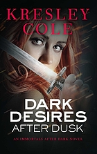 Dark desires after dusk