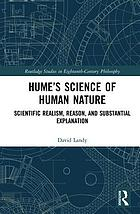 Hume's science of human nature : scientific realism, reason, and substantial explanation