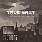 True grit : American prints from 1900 to 1950