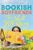 Boy Next Story : A Bookish Boyfriends Novel.