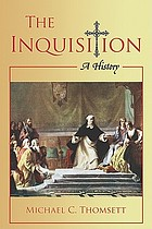 The Inquisition : a history