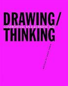 Drawing/thinking : confronting an electronic age