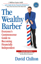 The wealthy barber : everyone's commonsense guide to becoming financially independent