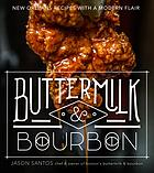 Buttermilk and Bourbon.