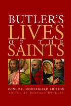 Butler's lives of the saints : concise, modernized edition