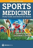 Sports medicine : study guide and review for boards