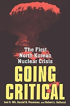 Going critical : the first North Korean nuclear crisis