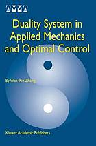 Duality system in applied mechanics and optimal control