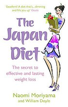 The Japan diet : 30 days to a slimmer you