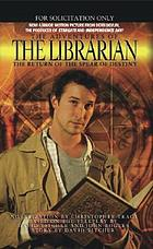 The adventures of the librarian : quest for the spear