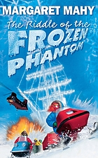 The riddle of the frozen phantom