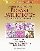 Rosen's Diagnosis of Breast Pathology by Needle Core Biopsy.