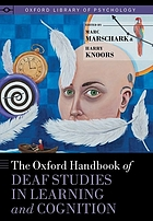 Book cover for The Oxford handbook of deaf studies in learning and cognition.
