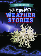 More Freaky Weather Stories