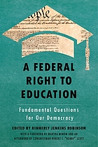 A federal right to education : fundamental questions for our democracy