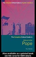The complete critical guide to Alexander Pope