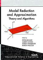 Model reduction and approximation : theory and algorithms