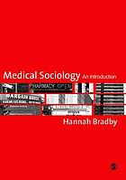 Medical sociology : an introduction
