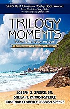 Trilogy moments : for the mind, body, and soul