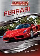 Ferrari : pure passion and power