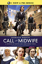 The midwife : a memoir of birth, joy, and hard times